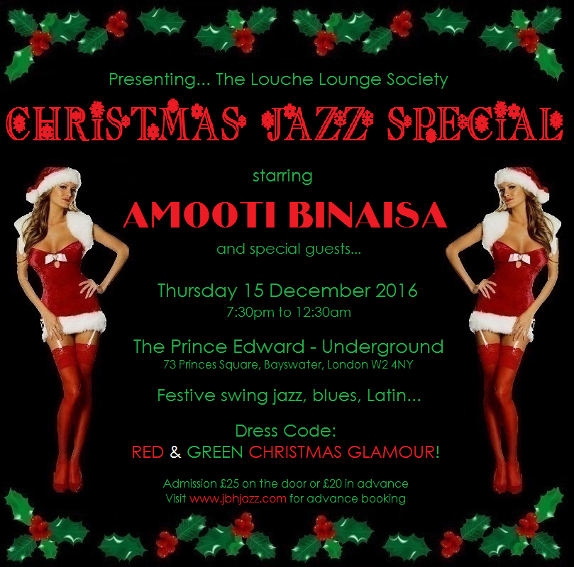 The Louche Lounge Society Presents... THE CHRISTMAS JAZZ SPECIAL!
