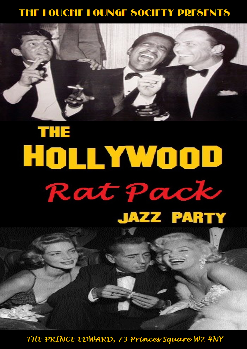 The Louche Lounge Society presents... THE HOLLYWOOD RAT PACK JAZZ PARTY featuring GEORG TORMANN,